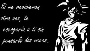 Imagenes De Goku Con Frases De Amor